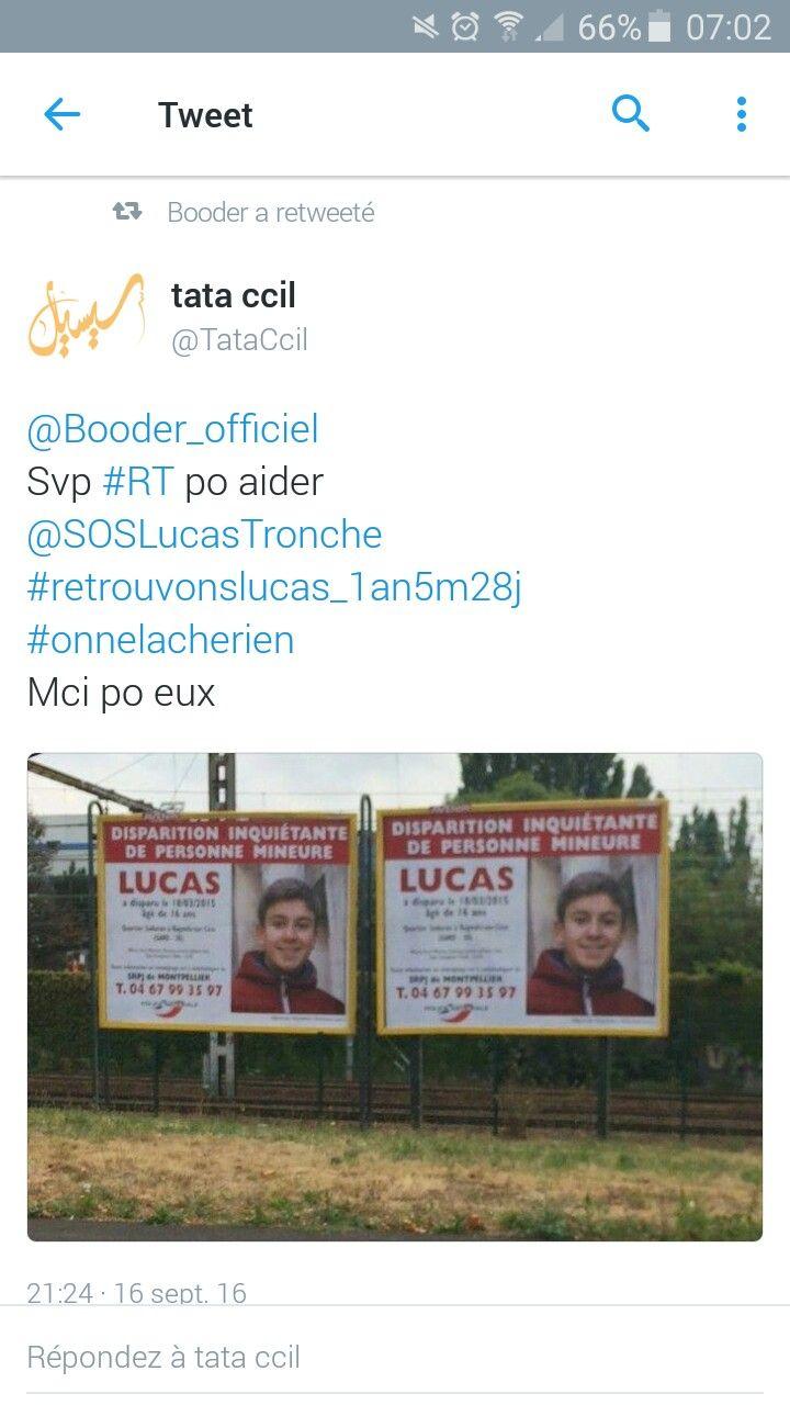 Mention retweet du jour *************************  Merci a lhumoriste Booder davoir relayé lavis d disparition de Lucas sur sa page twitter  Et toujours  Svp partagez massivement pour aider la famille de ce jeune Lucas Merci po votre solidarité :) @soslucastronche (page twitter) #jecherchelucas (groupe facebook) #retrouvonslucas #onnelacherien #tousunis  #oursonvoyageurpourlucas  #selfieducoeur #twitterpourlucas #instapourlucas