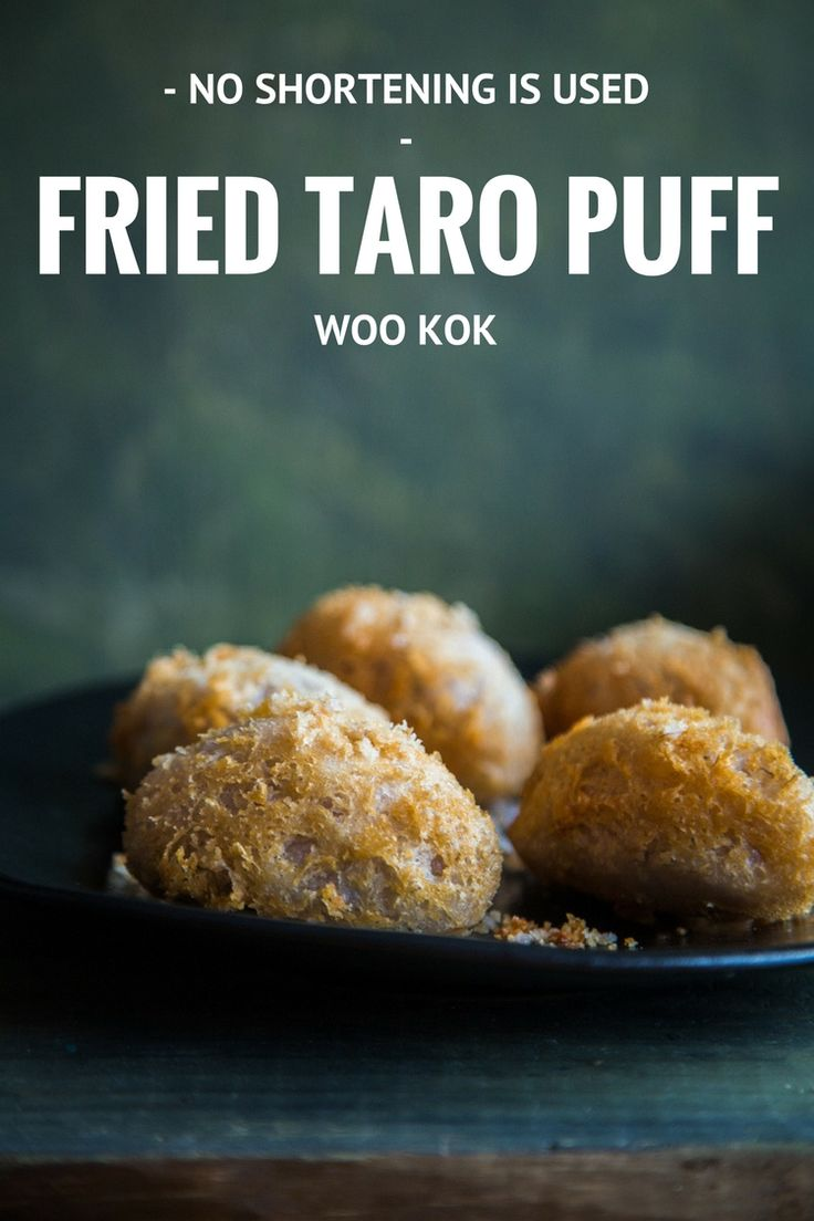 Woo Kok (Fried Taro Puff). Mashed Taro is form into ovals and stuffed with meat & veggie, deep-fried to formed that crusty layer
