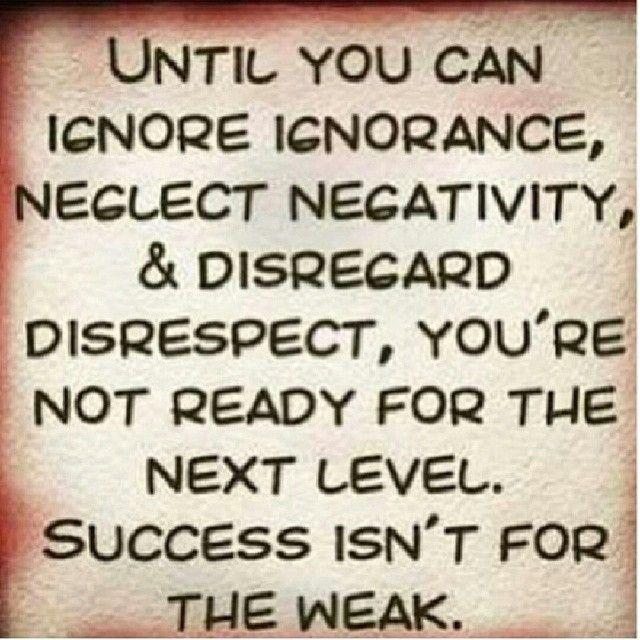 Quotes About Ignorant People: Ignoring Ignorance, Neglecting Negativity And Disregarding