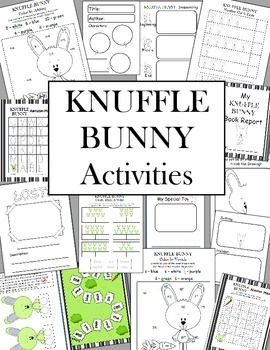 Knuffle Bunny by Mo Williems Common Core Aligned Math & Literacy Activities & More...14 Different Activities for the Knuffle Bunny books.