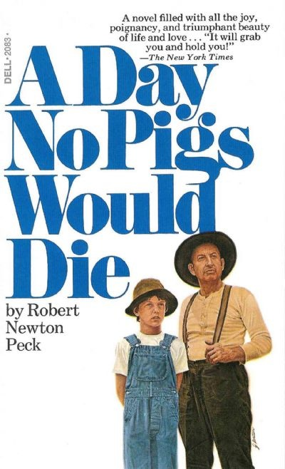 the maturity of rob peck in the novel a day no pigs would die A day no pigs would die has 8,373  boy whose father slaughters pigs for a living, maturity comes early as he learns  story about young rob peck,.