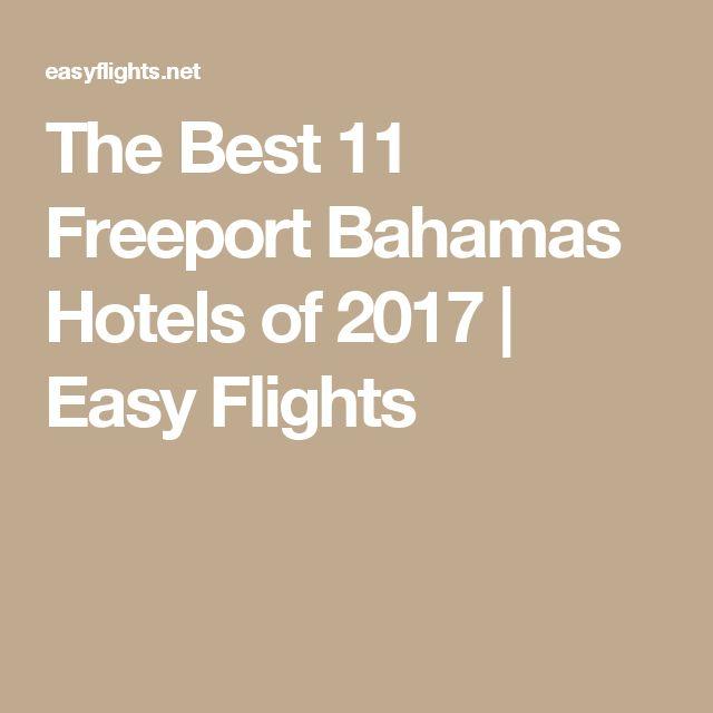 The Best 11 Freeport Bahamas Hotels of 2017 | Easy Flights