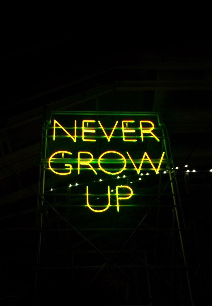 Never grow up yellow neon sign | Wallpapers | Neon signs ...