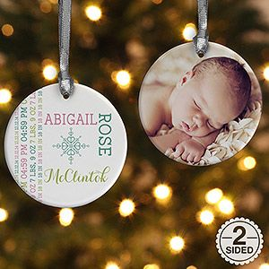 SO CUTE!!!! Personalized Baby Christmas Ornament - upload one of their cute newborn photos on one side and personalize the other side with their birth date, time, height, weight, and all their birth info!