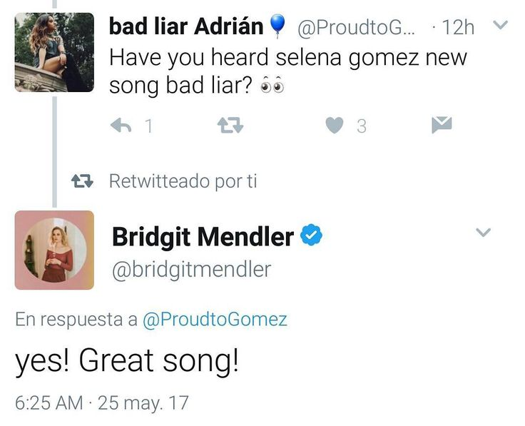 Fan: Have you heard selena gomez new song bad liar?  Bridgit Mendler: yes! Great song!  Fan: Has escuchando la nueva canción de selena gomez bad liar?  Bridgit Mendler: sí! Gran canción!  #SelenaGomez #Selena #Selenator #Selenators #Fans