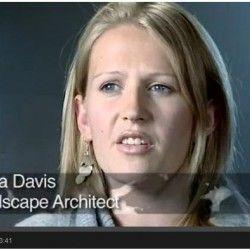 Lorna Davis jest architektem krajobrazu w firmie Halcrow. Jak sama przyznaje, swój zawód wybrała przypadkowo. Więcej na temat swojego zawodu mówi w krótkim wywiadzie: http://sztuka-krajobrazu.pl/658/artykul/poradnictwo-zawodowe-architekt-krajobrazu