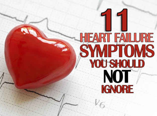 11 Heart Failure Symptoms You Should Not Ignore