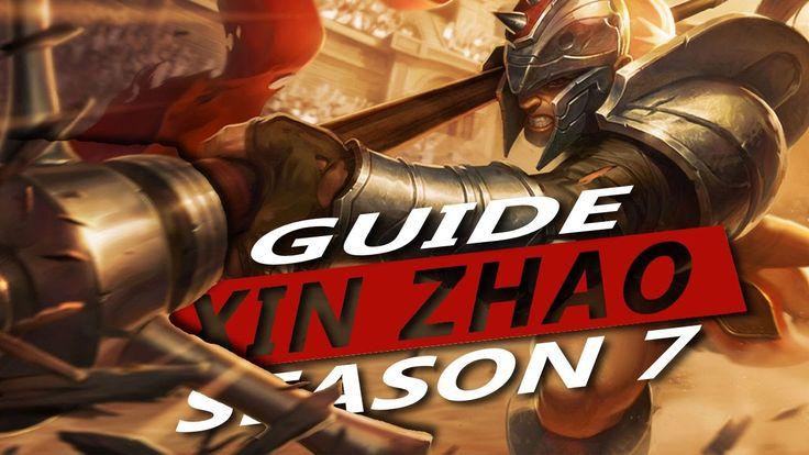 Xin Zhao Guide S7 ~ League of Legends Muselk