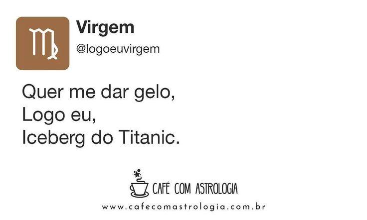 Te esfrio rapidinho... #virgem #virginiano #signos #astrologia #logoeu #cafécomastrologia