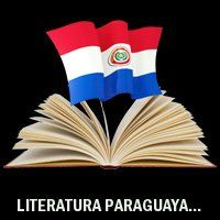 LITERATURA PARAGUAYA