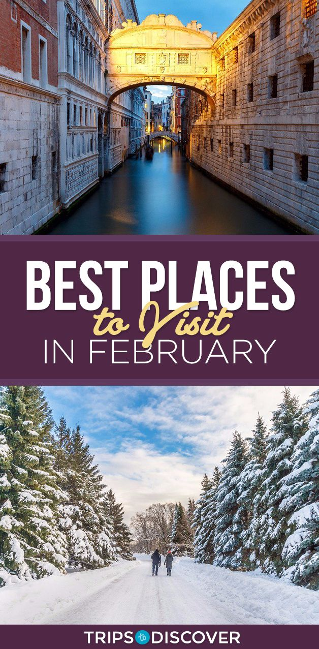 World's 9 Best Places to Visit in February
