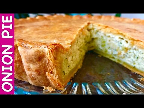 Onion Pie Recipe - It's The Most Delicious Onion Pie I've Ever Tried:) - YouTube