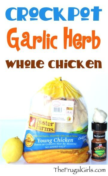 Take a thrifty whole chicken, add in massive deliciousness and subtract the complicated!  That is what you will get with this Crockpot Garlic Herb Whole Chicken Recipe!   What You'll Need:  Whole Chic