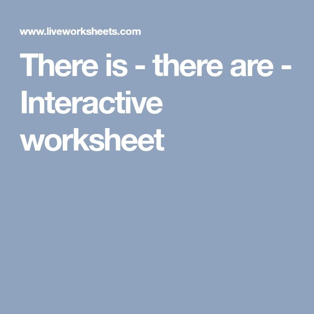There is - there are - Interactive worksheet