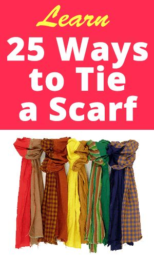 Learn How to Tie a Scarf 25 Different Ways