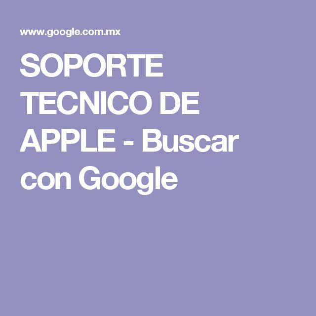 SOPORTE TECNICO DE APPLE - Buscar con Google