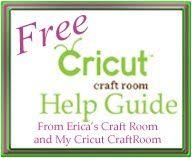 My Cricut Craft Room: FREE Cricut Craft Room Help Guide!