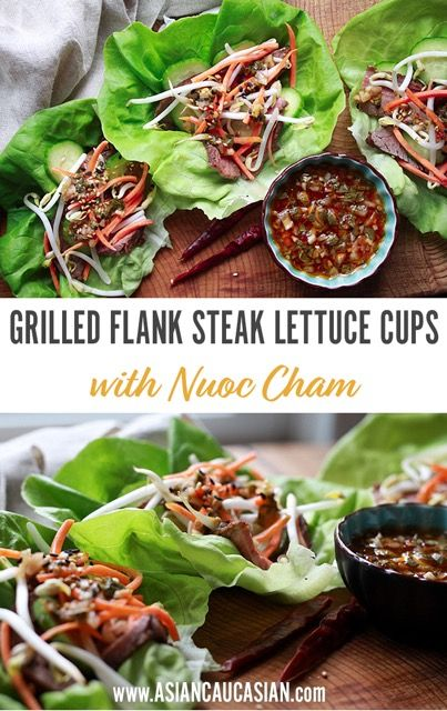 Grilled Flank Steak Lettuce Cups with Nuoc Cham
