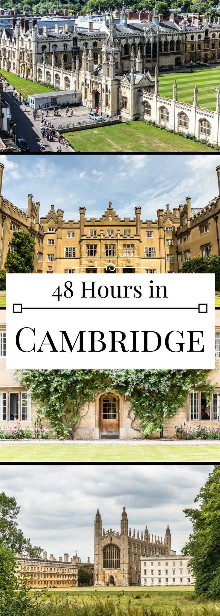 How to spend a lovely 48 hours in Cambridge, England