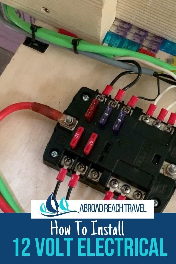 12 Volt Van Electrical System Abroad Reach Travel In 2020 Electricity Boat Wiring Electrical System