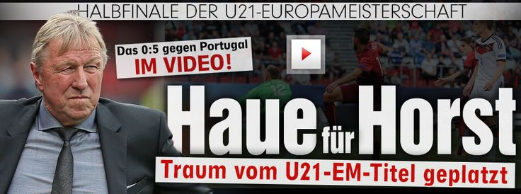 GER out..own fault,why old trouble maker ruined my today's plan+U21 team played so bad! I forgot that today soccer;D http://www.bild.de/sport/fussball/u21-nationalmannschaft-deutschland/deutschland-geht-gegen-portugal-unter-41543388.bild.html http://sportdaten.bild.de/sportdaten/uebersicht/sp1/fussball/co1136/em/#sp1,co1136,se8796,ro50892,md0,gm0,ma2296014,pe0,to0,te0,ho28823,aw28796,rl0,na4,nb2,nc1,nd1,ne1,jt0,