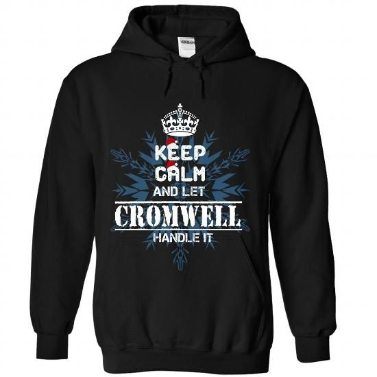 Keep calm and let CROMWELL handle it 2016 - #gift #groomsmen gift. MORE INFO => https://www.sunfrog.com//Keep-calm-and-let-CROMWELL-handle-it-2016-5641-Black-Hoodie.html?68278