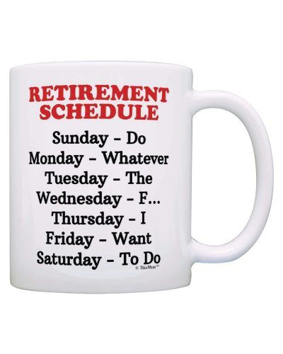 Retirement Schedule Mug retirement gift ideas for teacher | gifts for mom's retirement