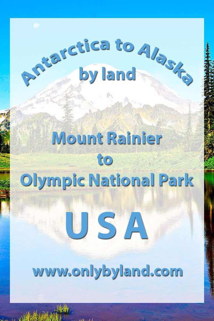 Mount Rainier to Olympic National Park