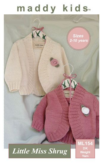 Maddy Kids ML154 Little Miss Shrug. Uses Double Knitting #3 weight yarn. Sizes 2 years to 10 years.