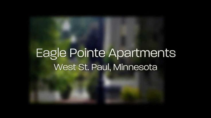 Eagle Pointe Apartments West St  Paul, Minnesota ------  Please visit our website for more information http://www.eaglepointeweststpaul.com/ Or call (888) 892-6311