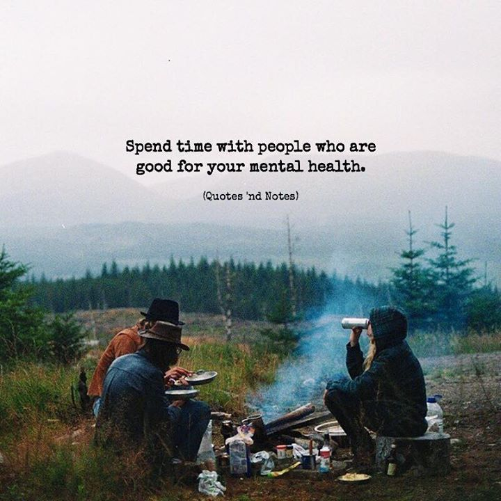 Spend time with people who are good for your mental health. —via http://ift.tt/2eY7hg4