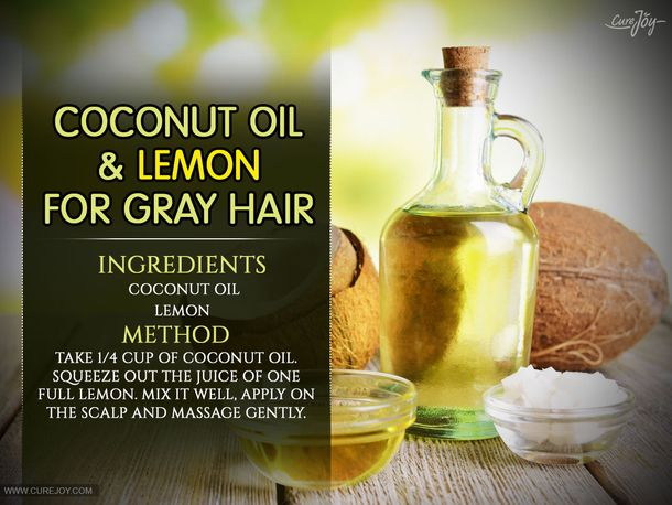 Coconut Oil & Lemon Mixture - Turns Grey Hair Back To Its Natural Color