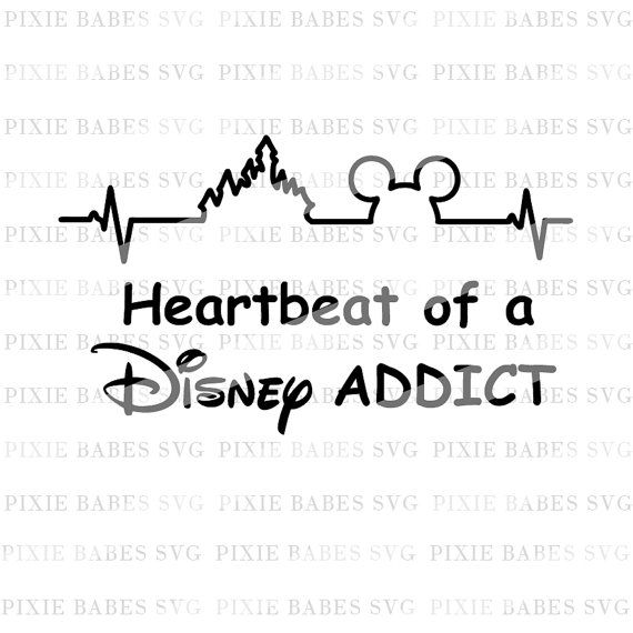 Heartbeat of a Disney Addict SVG, Disney SVG, Disney Heartbeat svg, Clip art, Cuttable, Cricut, Silhouette, Cutting File, htv, svg files