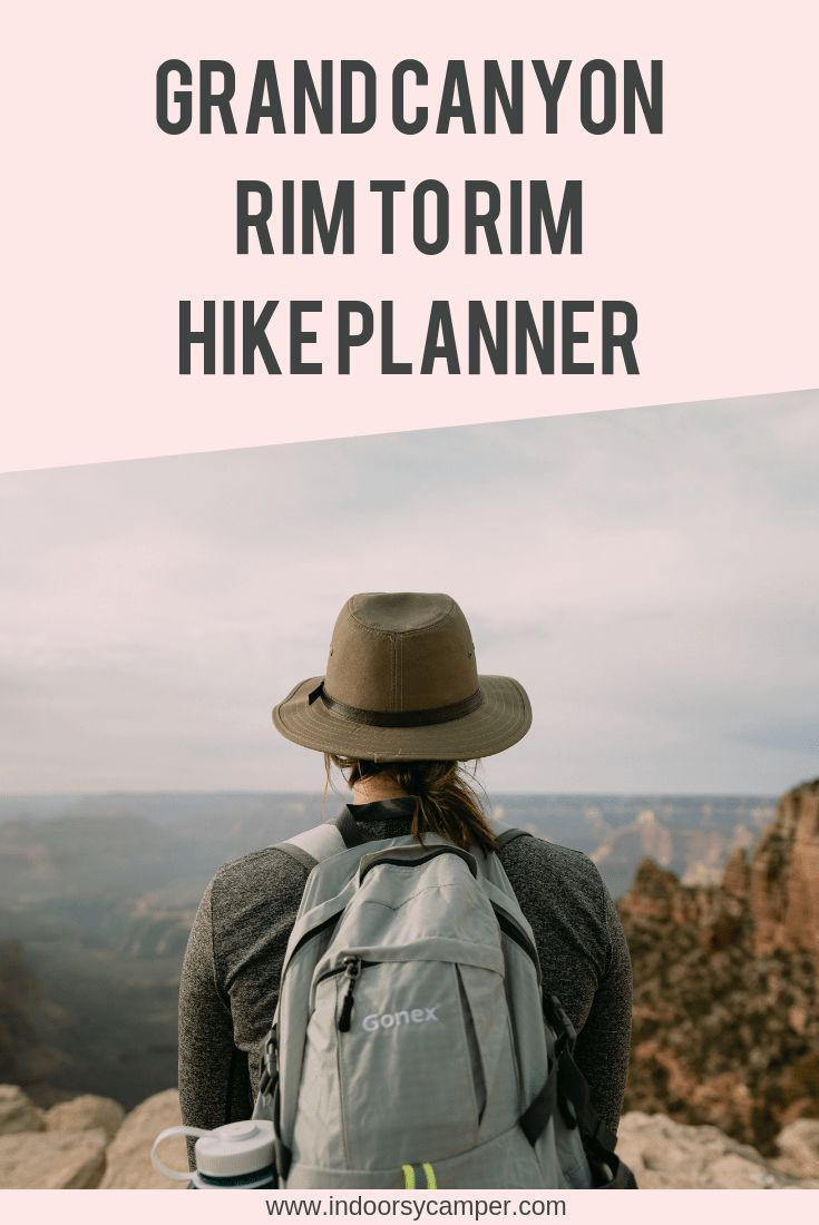 Grand Canyon Rim to Rim Hike: Planning Stage