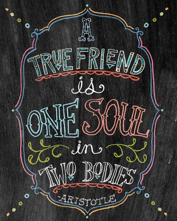 Chalkboard Art-A True Friend is One Soul In Two Bodies-8x10 by tammysmithdesign