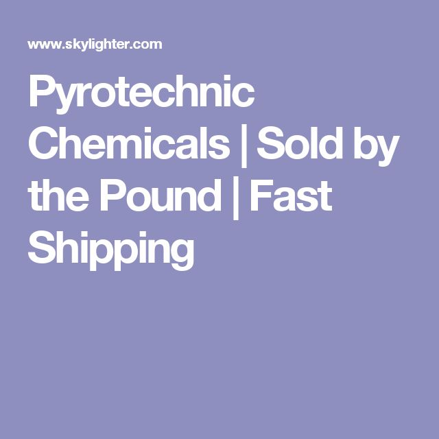 Pyrotechnic Chemicals | Sold by the Pound | Fast Shipping
