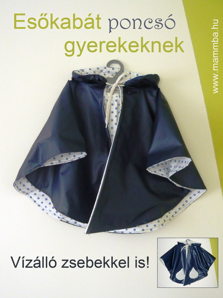 Esőkabát poncsó gyerekeknek, vízálló zsebekkel/Raincoat poncho for children with waterproof pockets (If you need the instructions in English, please contact me at kata@mammba.hu)