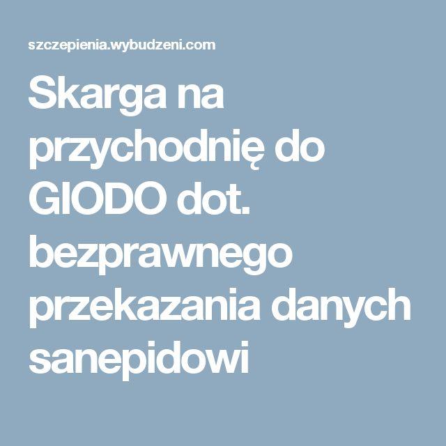 Skarga na przychodnię do GIODO dot. bezprawnego przekazania danych sanepidowi