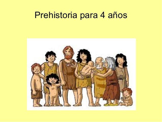 Prehistoria para 4 años                                                                                                                                                                                 Más