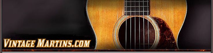 Vintage Martins | Martin Guitars For Sale, Shop Guitar Classifieds, Post Classified Ads, Find Martin Guitar Dealers, Store Information and S...