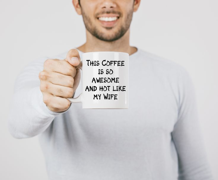 Coffee Cup quote -  Coffee is so Awesome and Hot Like My Wife. Available on line at Wiki Tiki Tees