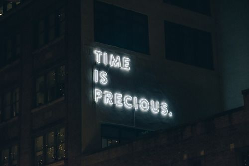 Time is precious  #quotes