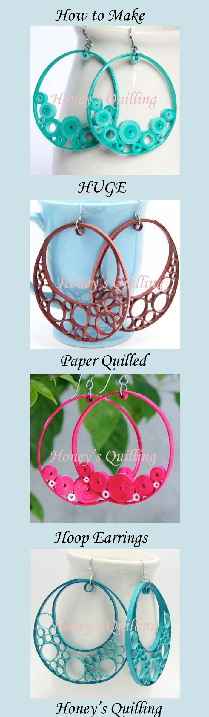 A collection of the huge hoop paper quilled earrings I have made along with instructions for how to make your own! -Honey's Quilling