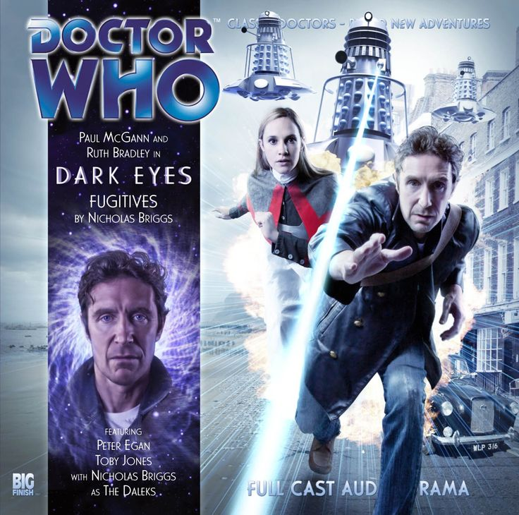2: Fugitives: Starring Paul McGann as the Doctor and Ruth Bradley as Molly O' Sullivan | Also Starring: Nicholas Briggs as the Daleks, Peter Egan as Straxus and Toby Jones as Kotris