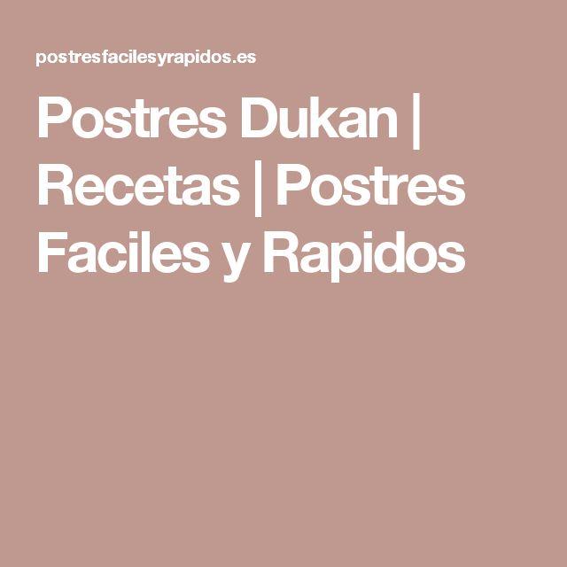 Postres Dukan | Recetas | Postres Faciles y Rapidos