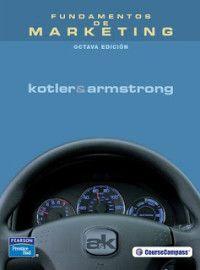 Fundamentos De Marketing - Philip Kotler, Gary Armstronghttp://www.tutomundi.org/2013/11/fundamentos-de-marketing-philip-kotler-gary-armstrong.html