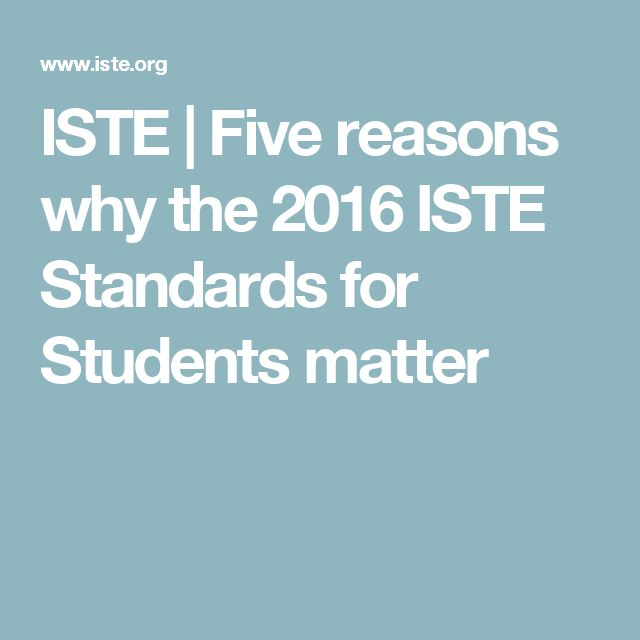 ISTE   Five reasons why the 2016 ISTE Standards for Students matter