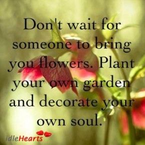 don't wait for others