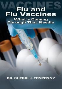 flu and flu vaccines whats coming through that needle DVD by dr tenpenny Flu Vaccine is the most Dangerous Vaccine in the U. S. based on Set...