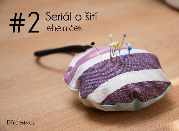 2. díl seriálu o šití První jednoduchý projekt - ušijte si svůj jehelníček.  #DIY #sewing #basics #tutorial